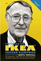 Historien om IKEA: Ingvar Kamprad berättar för Bertil Torekull