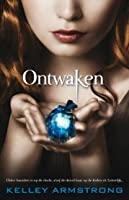 Ontwaken (Darkest Powers, #2)