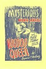 The Mysterious Voodoo Queen, Marie Laveaux A Study of Powerful Female Leadership in Nineteenth-Century New Orleans