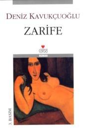 Zarife by Deniz Kavukçuoğlu