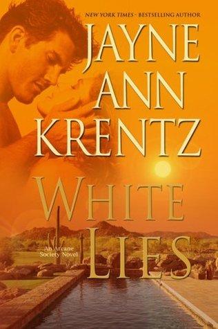 Ebook White Lies Arcane Society 2 By Jayne Ann Krentz