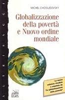 Globalizzazione della povertà e nuovo ordine mondiale