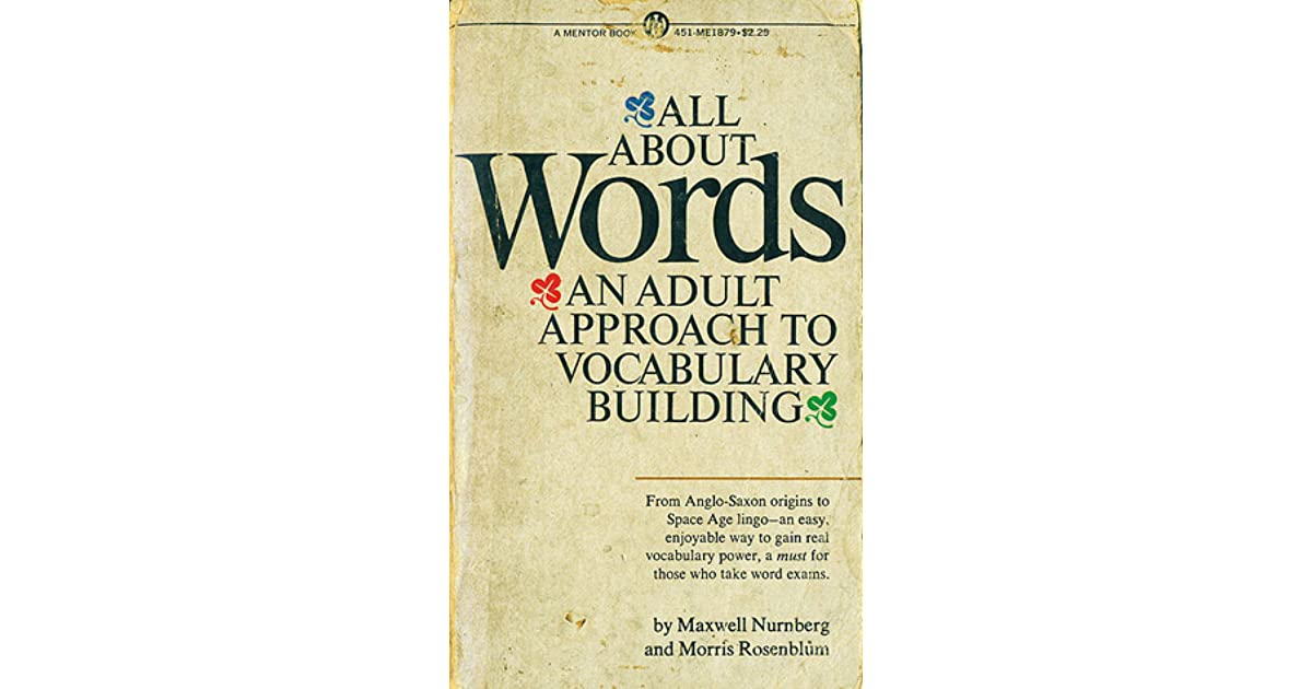 974d6b548479 All About Words: An Adult Approach to Vocabulary Building by Maxwell  Nurnberg