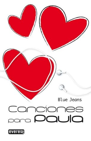 Canciones Para Paula Canciones Para Paula 1 By Blue Jeans