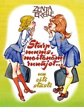 Starp mums, meitenēm, runājot... un citi stāsti