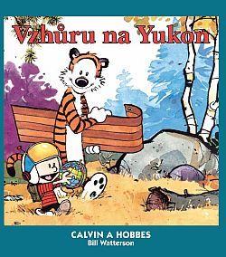 Vzhůru na Yukon! (Calvin a Hobbes, #3)