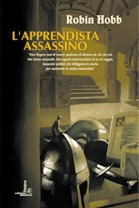 L'apprendista assassino (I Lungavista, #1)