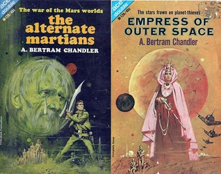 The Alternate Martians / Empress of Outer Space by A. Bertram Chandler