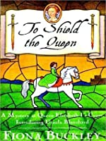 To Shield the Queen: A Mystery in Queen Elizabeth I's Court, Introducing Ursula Blanchard