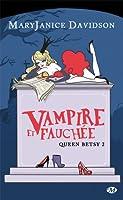 Vampire et fauchée (Queen Betsy, #2)