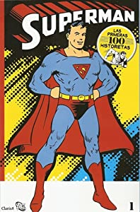 Superman #01 (Las primeras 100 historietas #1 de 14)