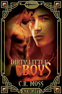 Dirty Little Boys by C.R. Moss