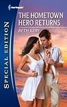 The Hometown Hero Returns (Home to Harbor Town, #1)