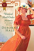Wanted: Mail-Order Mistress (Gentlemen of Fortune, #3)