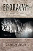 Eboracvm: Carved in Stone
