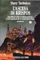 L'ascesa di Krispos (Krispos, #1)