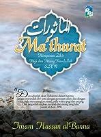 Al-Ma'thurat: Himpunan Zikir Pagi dan Petang Rasulullah SAW