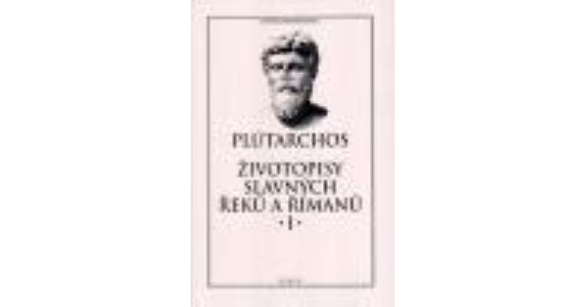 Zivotopisy Slavnych Reku A Rimanu I By Plutarch