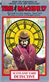 Scotland Yard Detective (Time Machine, #17)