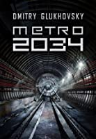 Metro 2034 (Metro, #2)
