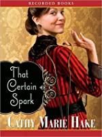 That Certain Spark: Only in Gooding! Series, Book 4