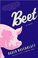 Beet By Roger Rosenblatt border=