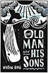 The Old Man and His Sons audiobook download free