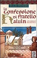 La confessione di fratello Haluin (Le indagini di fratello Cadfael, #15)