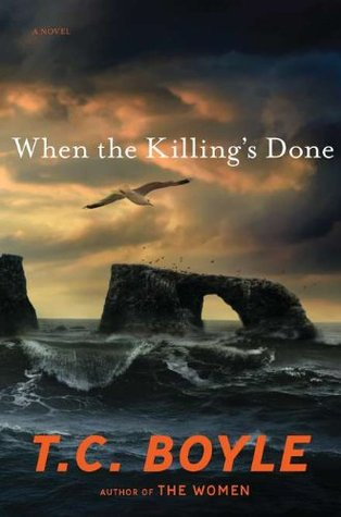 When the Killing's Done by T. Coraghessan Boyle
