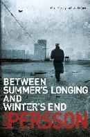 Between Summer's Longing and Winter's Cold (The Fall of the W... by Leif G.W. Persson