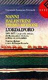 L'orda d'oro 1968-1977. La grande ondata rivoluzionaria e creativa, politica ed esistenziale
