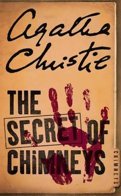 The Secret of Chimneys (Superintendent Battle, #1)
