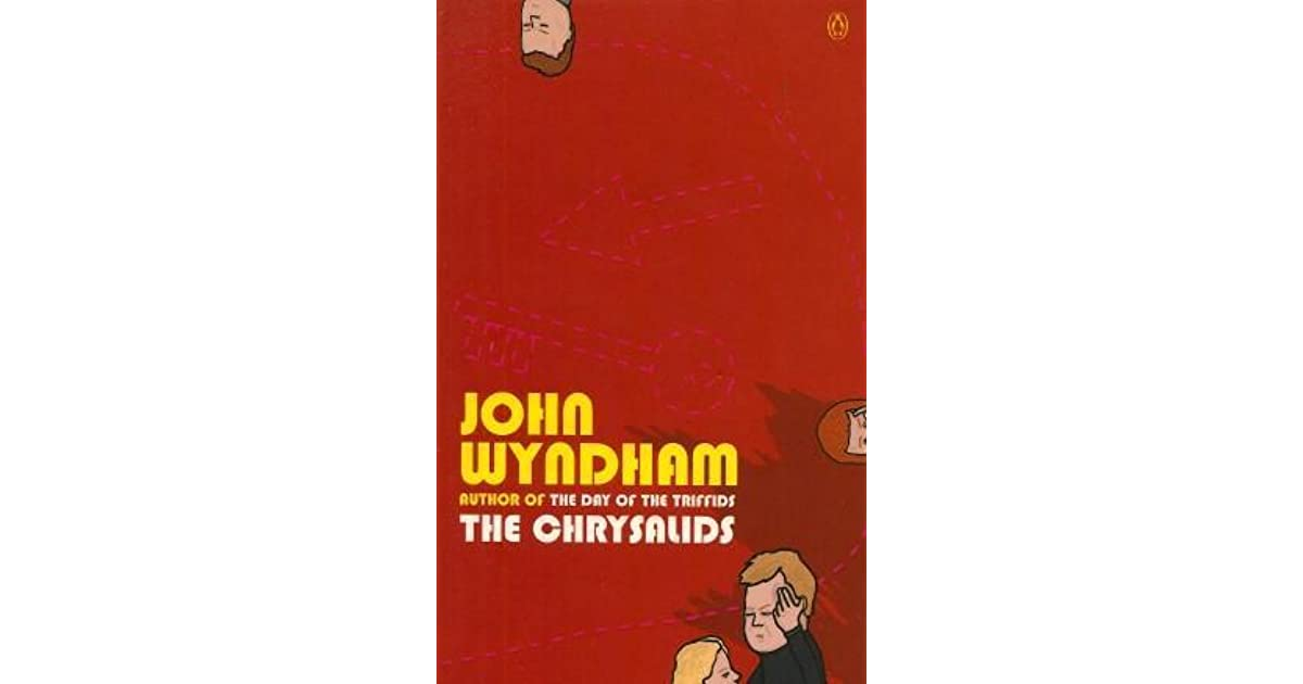 an overview of the novel the chrysalids by john wyndham Listen to a sample or download the chrysalids (unabridged) by john wyndham in itunes read a description of this audiobook, customer reviews, and more.
