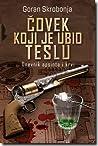 Čovek koji je ubio Teslu (Teslaverzum, #1)