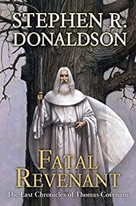 Fatal Revenant (The Last Chronicles of Thomas Covenant Book Two)