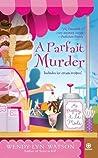 A Parfait Murder (A Mystery a La Mode, #3)