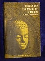 Buddha and the Gospel of Buddhism