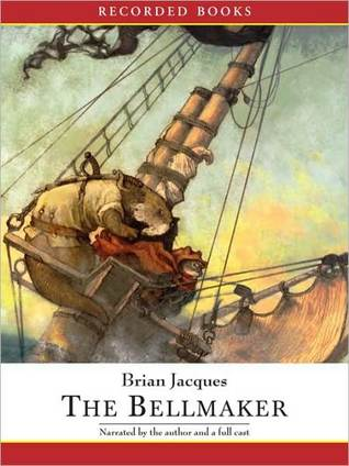 The Bellmaker (Redwall, #7) by Brian Jacques