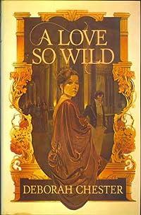 A Love So Wild