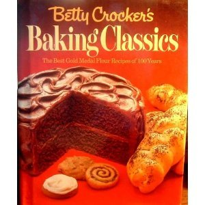 Betty Crocker's Baking Classics