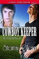 Cowboy Keeper (Blaecleah Brothers #2)