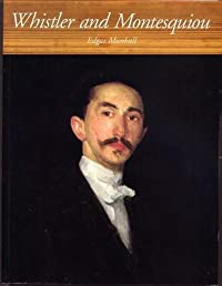 Whistler and Montesquiou: The Butterfly and the Bat