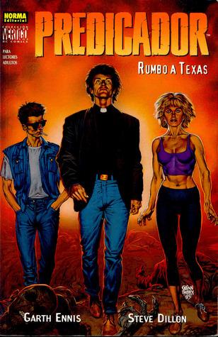 Predicador: Rumbo a Texas ( Preacher #1, Colección Vertigo #146)