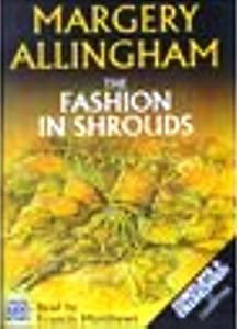 The Fashion in Shrouds (Albert Campion Mystery, #10)