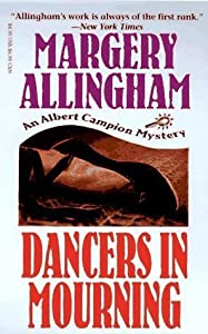 Dancers in Mourning (Albert Campion Mystery, #9)