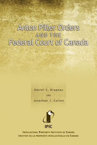 Anton Piller Orders and the Federal Court of Canada