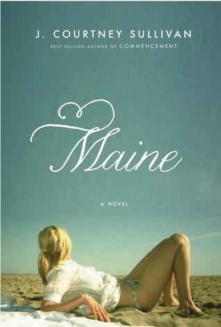 Maine by J  Courtney Sullivan