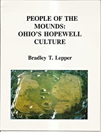 People Of The Mounds: Ohio's Hopewell Culture