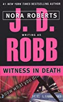 Witness in Death (In Death, #10)