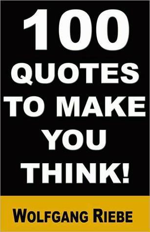 100 Quotes to Make You Think!